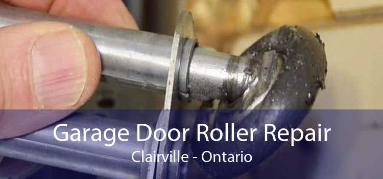 Garage Door Roller Repair Clairville - Ontario