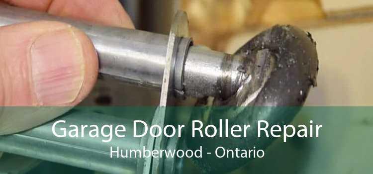 Garage Door Roller Repair Humberwood - Ontario