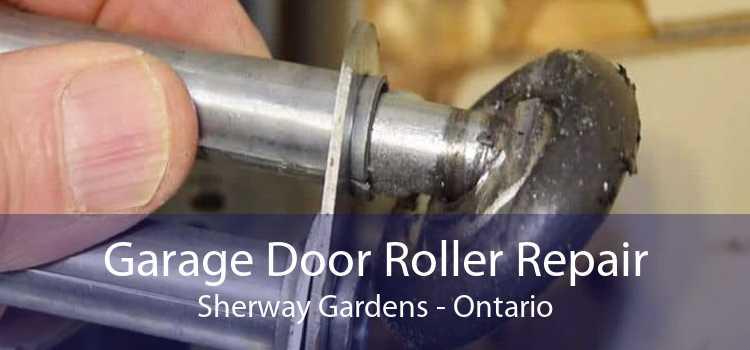 Garage Door Roller Repair Sherway Gardens - Ontario