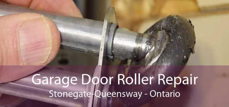 Garage Door Roller Repair Stonegate-Queensway - Ontario