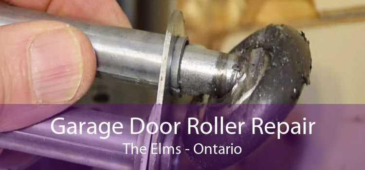 Garage Door Roller Repair The Elms - Ontario