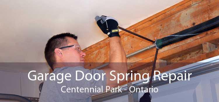 Garage Door Spring Repair Centennial Park - Ontario