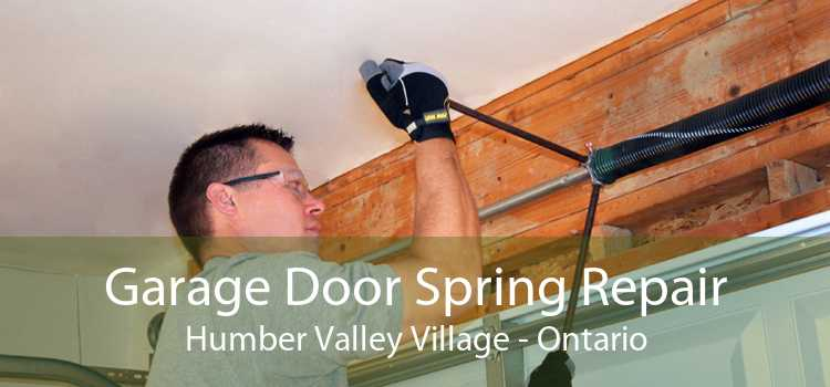 Garage Door Spring Repair Humber Valley Village - Ontario