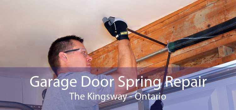 Garage Door Spring Repair The Kingsway - Ontario