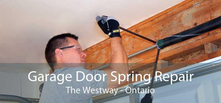 Garage Door Spring Repair The Westway - Ontario