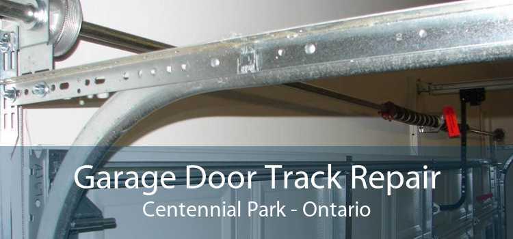 Garage Door Track Repair Centennial Park - Ontario