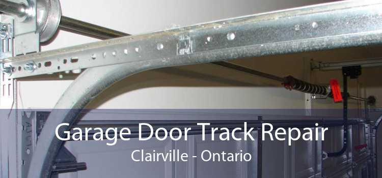 Garage Door Track Repair Clairville - Ontario