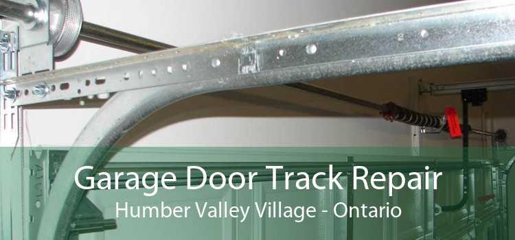 Garage Door Track Repair Humber Valley Village - Ontario