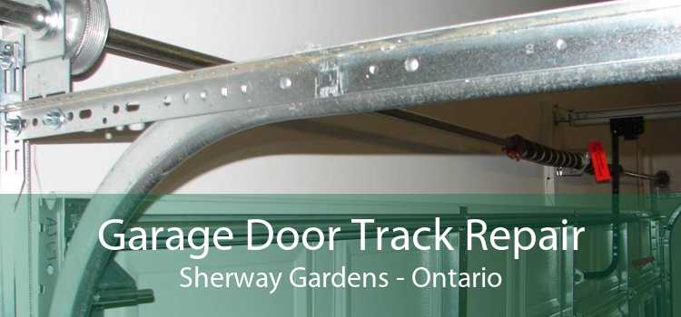 Garage Door Track Repair Sherway Gardens - Ontario