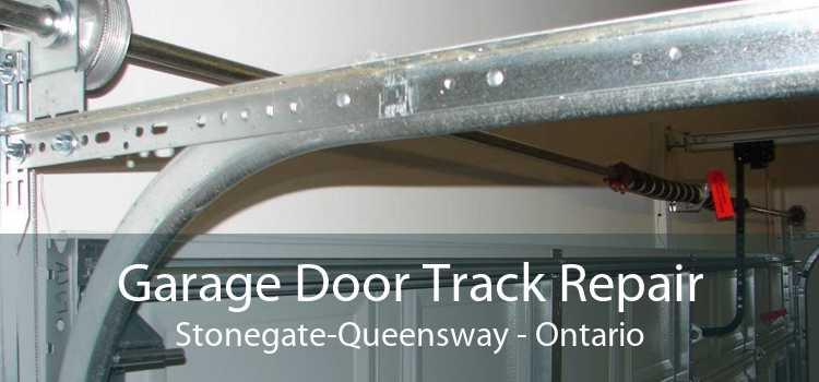 Garage Door Track Repair Stonegate-Queensway - Ontario