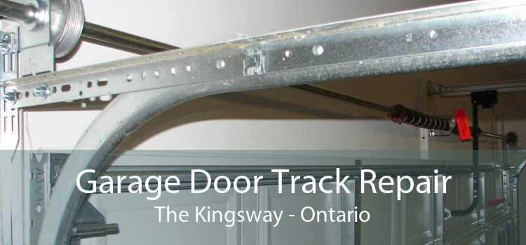 Garage Door Track Repair The Kingsway - Ontario