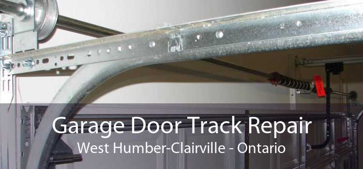 Garage Door Track Repair West Humber-Clairville - Ontario