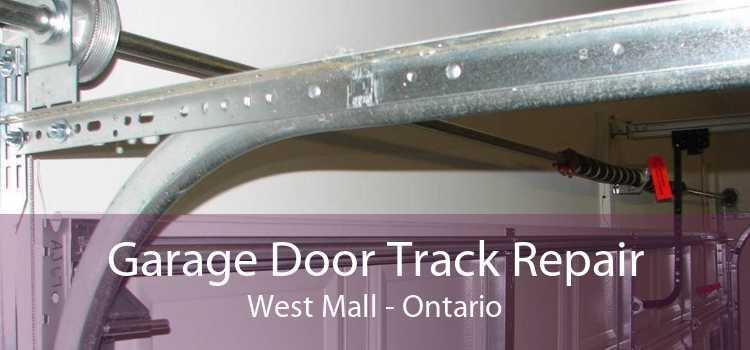 Garage Door Track Repair West Mall - Ontario