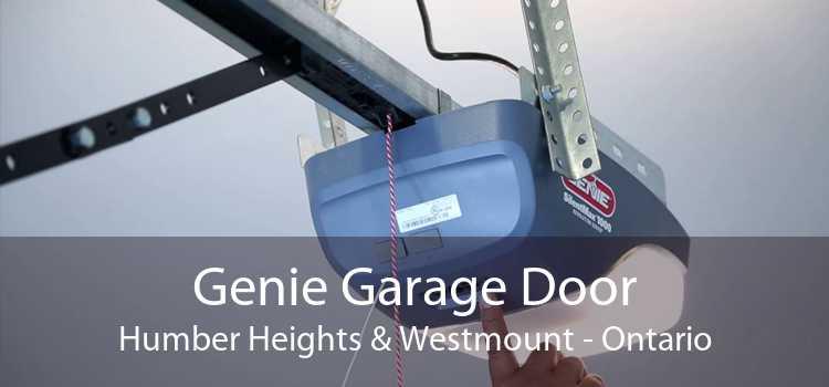 Genie Garage Door Humber Heights & Westmount - Ontario