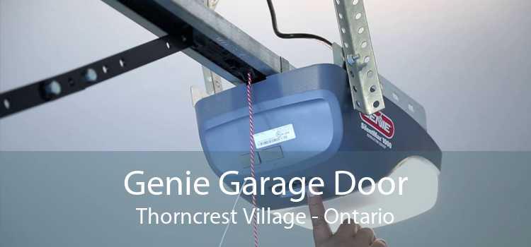 Genie Garage Door Thorncrest Village - Ontario