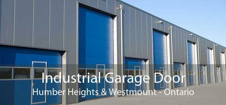 Industrial Garage Door Humber Heights & Westmount - Ontario