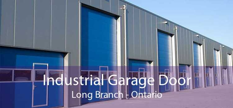 Industrial Garage Door Long Branch - Ontario