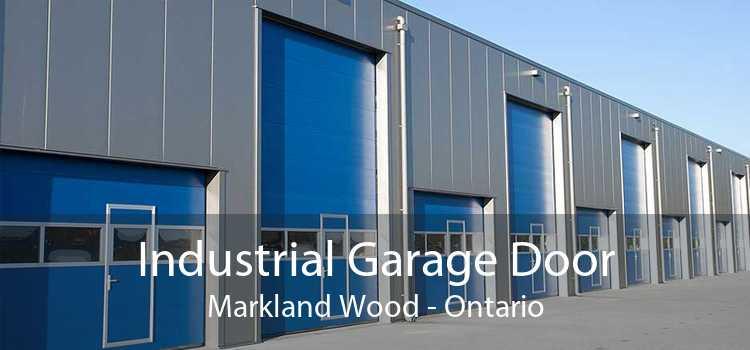 Industrial Garage Door Markland Wood - Ontario