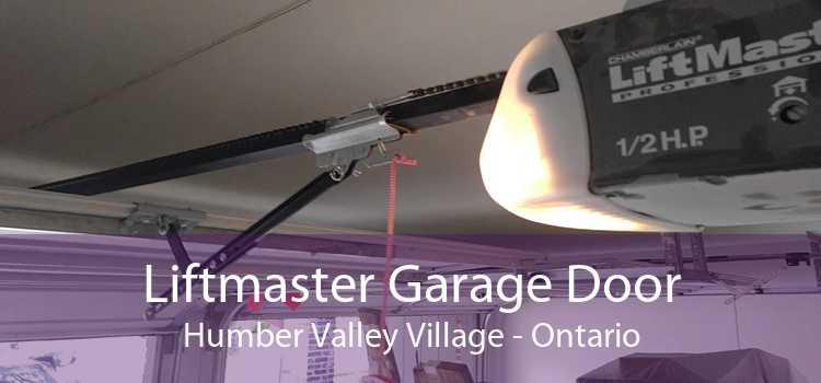 Liftmaster Garage Door Humber Valley Village - Ontario