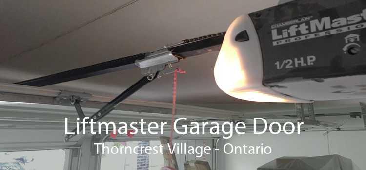 Liftmaster Garage Door Thorncrest Village - Ontario