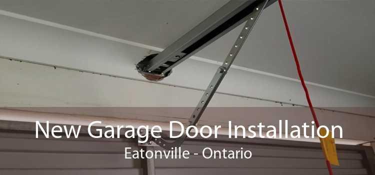 New Garage Door Installation Eatonville - Ontario