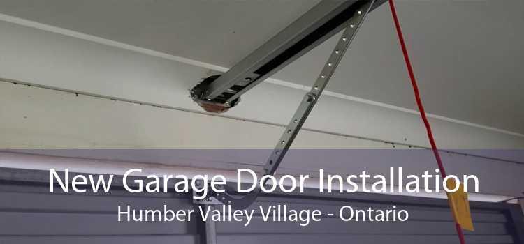 New Garage Door Installation Humber Valley Village - Ontario