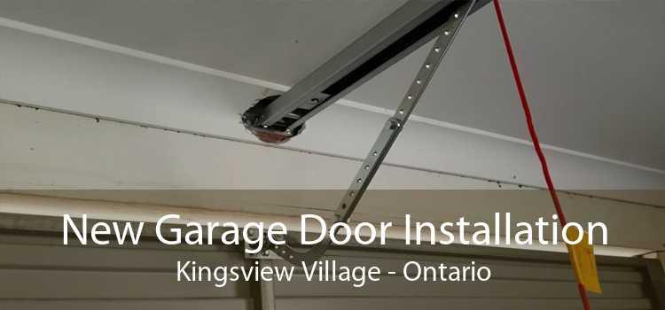 New Garage Door Installation Kingsview Village - Ontario