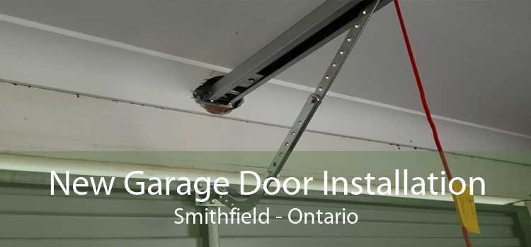 New Garage Door Installation Smithfield - Ontario