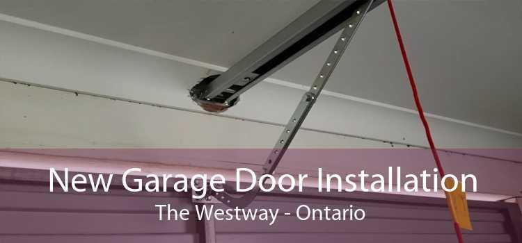 New Garage Door Installation The Westway - Ontario