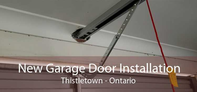 New Garage Door Installation Thistletown - Ontario