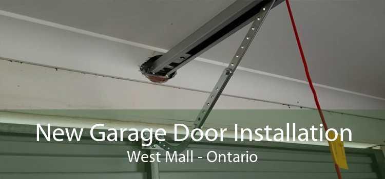 New Garage Door Installation West Mall - Ontario