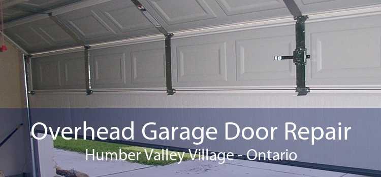 Overhead Garage Door Repair Humber Valley Village - Ontario