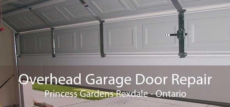 Overhead Garage Door Repair Princess Gardens Rexdale - Ontario