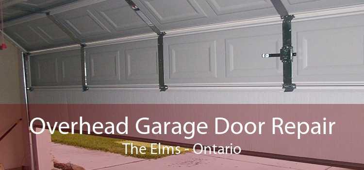 Overhead Garage Door Repair The Elms - Ontario