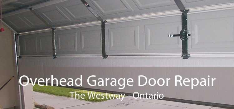 Overhead Garage Door Repair The Westway - Ontario