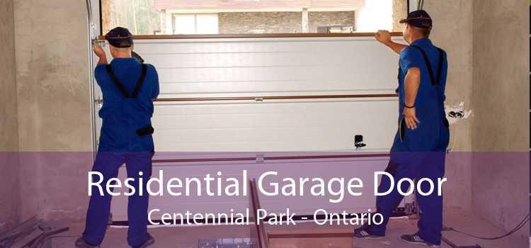 Residential Garage Door Centennial Park - Ontario