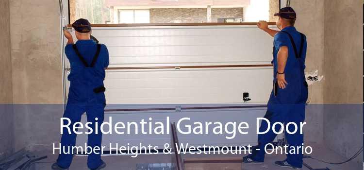 Residential Garage Door Humber Heights & Westmount - Ontario