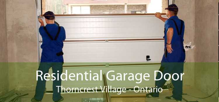 Residential Garage Door Thorncrest Village - Ontario
