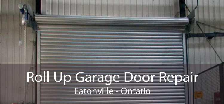 Roll Up Garage Door Repair Eatonville - Ontario