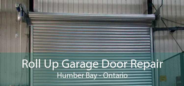 Roll Up Garage Door Repair Humber Bay - Ontario
