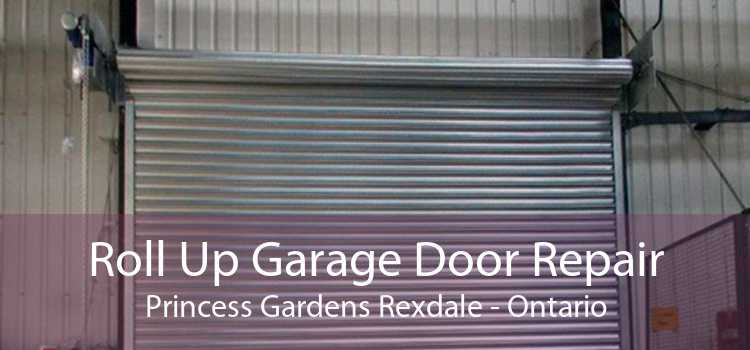 Roll Up Garage Door Repair Princess Gardens Rexdale - Ontario