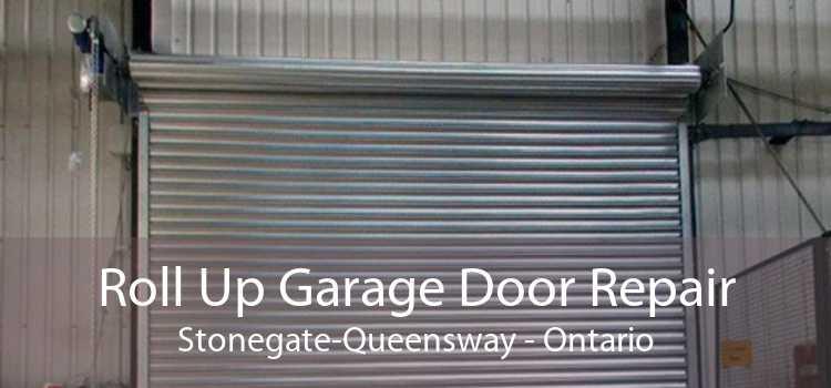 Roll Up Garage Door Repair Stonegate-Queensway - Ontario