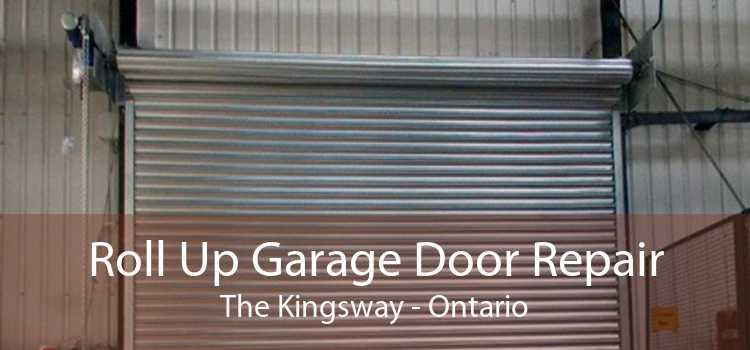 Roll Up Garage Door Repair The Kingsway - Ontario