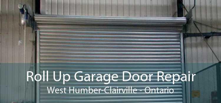 Roll Up Garage Door Repair West Humber-Clairville - Ontario