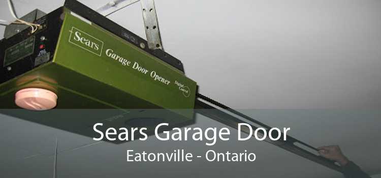Sears Garage Door Eatonville - Ontario