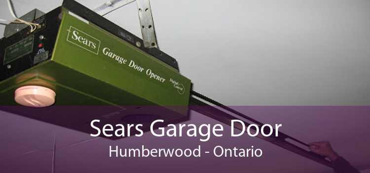 Sears Garage Door Humberwood - Ontario