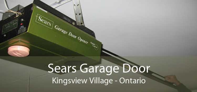 Sears Garage Door Kingsview Village - Ontario