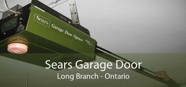 Sears Garage Door Long Branch - Ontario