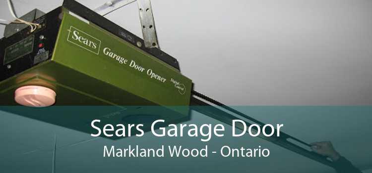 Sears Garage Door Markland Wood - Ontario