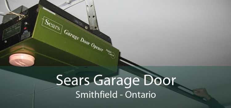 Sears Garage Door Smithfield - Ontario